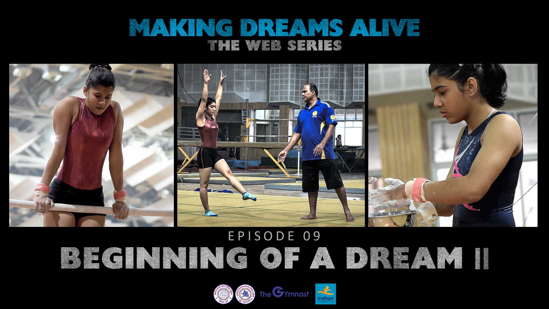 Making Dreams Alive | S01E09 | Beginning of a Dream II