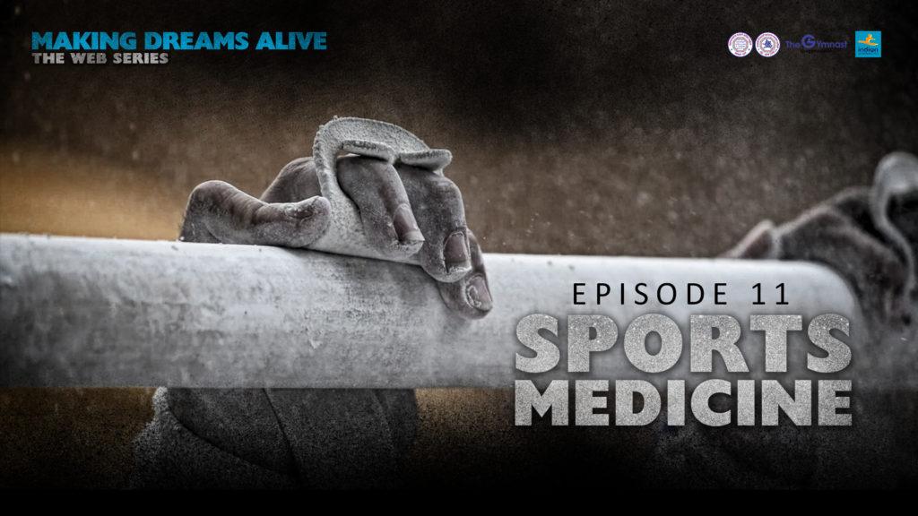 Making Dreams Alive | S01E11 | Sports Medicine